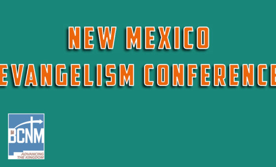 New Mexico Evangelism Conference