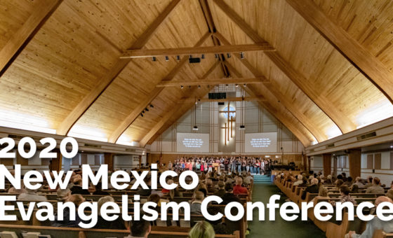 New Mexico Evangelism Conference 2020